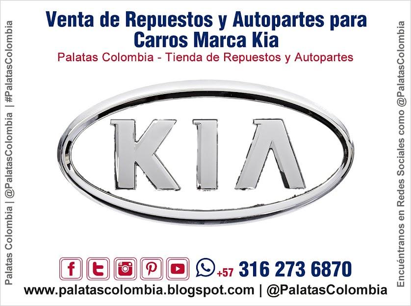 Venta de Repuestos y Autopartes para Carros Marca KIA en Bucaramanga | Palatas Colombia Repuestos y Autopartes @PalatasColombia WhatsApp +57 3162736870