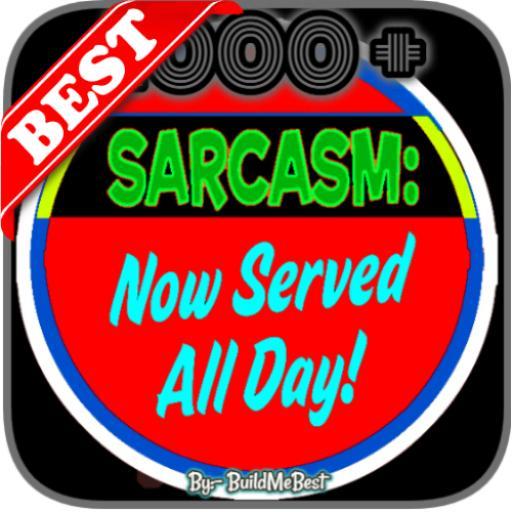 Sarcastic Quotes In English Best Sarcasm Status
