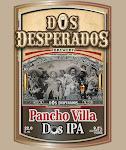 Dos Desperados Pancho Villa