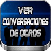 Ver Conversaciones de Otros Wasap en Español Guia