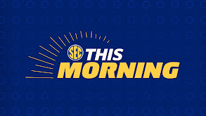 Best of SEC This Morning thumbnail