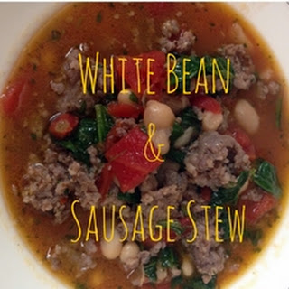 White Bean & Sausage Stew.