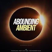 Abounding Ambient (Background Music)