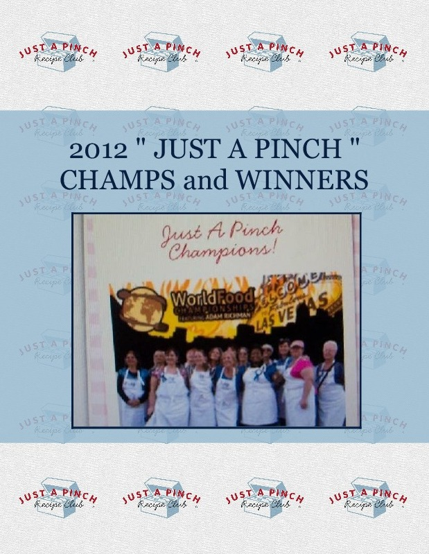 """2012 """" JUST A PINCH """" CHAMPS and WINNERS"""