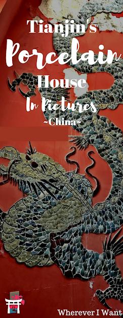 Porcelain House Tianjin, China | Tianjin Porcelain House | China House | Ciwu Tianjin | Where to go in Tianjin China | What to do in Tianjin China