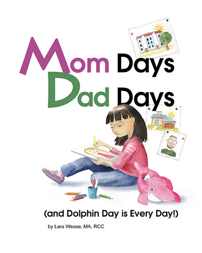 Mom Days Dad Days (And Dolphin Day is Every Day!) cover
