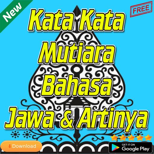 Kata Kata Mutiara Bahasa Jawa Dan Artinya Download Apk Free For Android Apktume Com