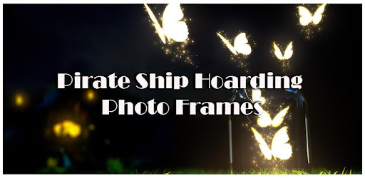 Pirate Ship Hoarding Photo Frames for PC