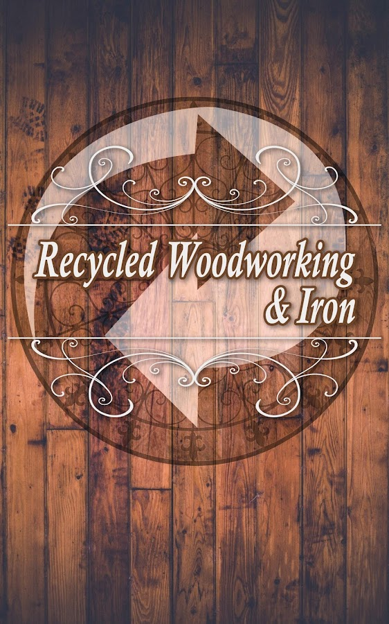 Recycled Woodworking & Iron- screenshot