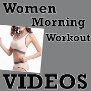 Morning Workout Exercise WOMEN
