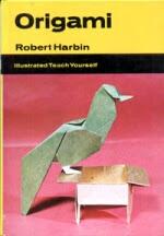 Photo: Illustrated version of Harbin 1 Origami: The Art of Paper Folding Hardcover, Brockhampton Press 1973 (1st UK). 92pp,