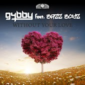 Without Your Love (Radio Edit) (feat. BazzBoyz)