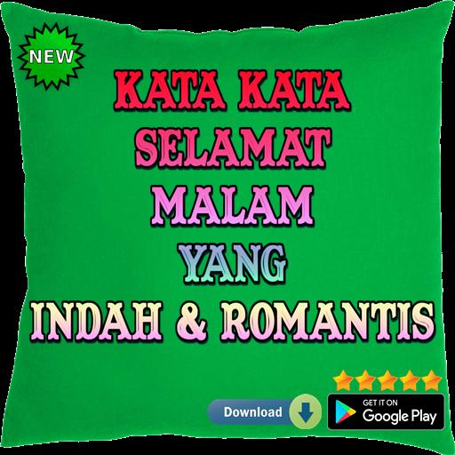 Kata Kata Selamat Malam Yang Indah Dan Romantis 99 Apk