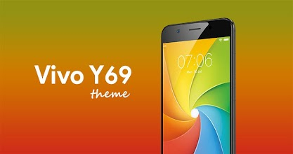 Theme for Vivo Y69 1 0 1 latest apk download for Android