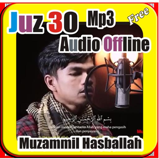 Muzammil Hasballah Juz 30 MP3 Audio Offline