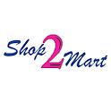 Shop2Mart Business