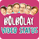Download Bolbolay Funny Video Status For PC Windows and Mac