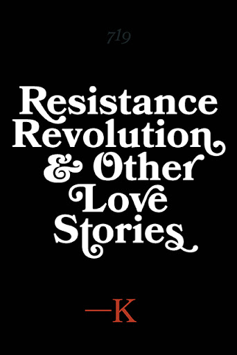 Resistance, Revolution and Other Love Stories cover