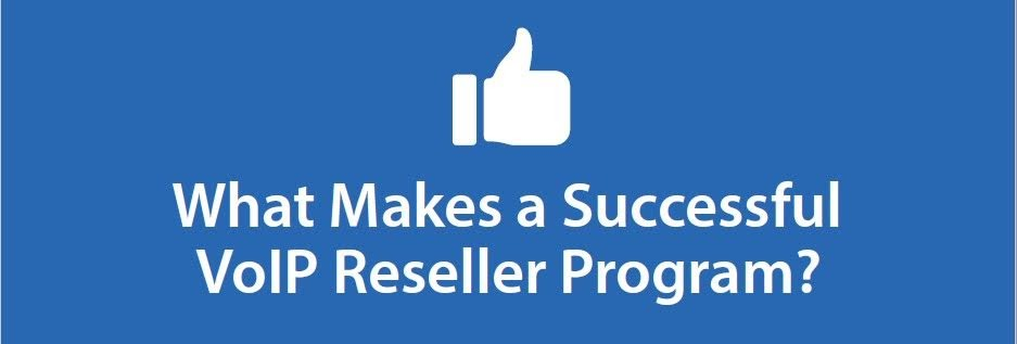 Top Features and Benefits of Successful Hosted PBX and VoIP Reseller Program