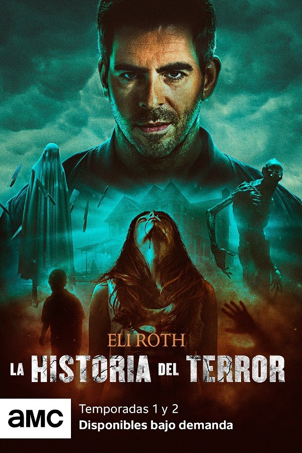AMC Visionaries – Eli Roth: La historia del terror