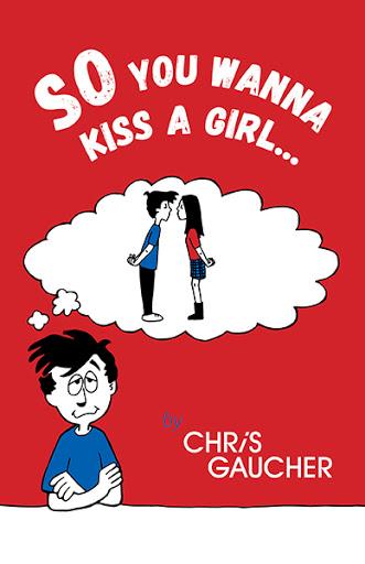 So You Wanna Kiss a Girl... cover
