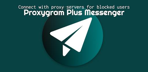 Proxygram Plus - Proxy messenger of Telegram - Apps on