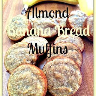 Almond Banana Bread Muffins.