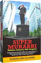 Super Murabbi, Naikkan Kelasmu, Raih Surgamu | RBI