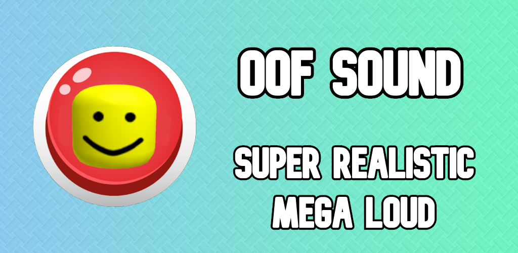The Oof Sound Roblox Button Download Oof Sound Button Free For Android Download Oof Sound