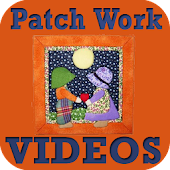 Patch Work VIDEOs