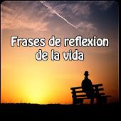 Frases de reflexion de la vida