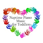 Naptime Piano Music for Toddlers