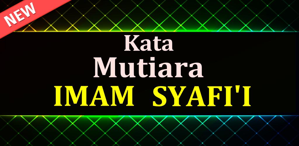 Kata Mutiara Imam Syafii 10 Apk Download Com