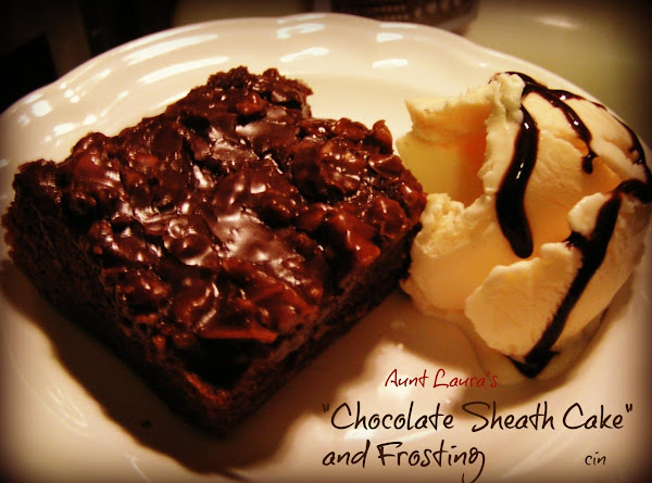 Aunt Laura's Chocolate Sheath Cake And Frosting Recipe
