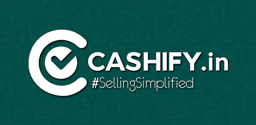 Cashify -Sell Used Phones & Laptops for PC
