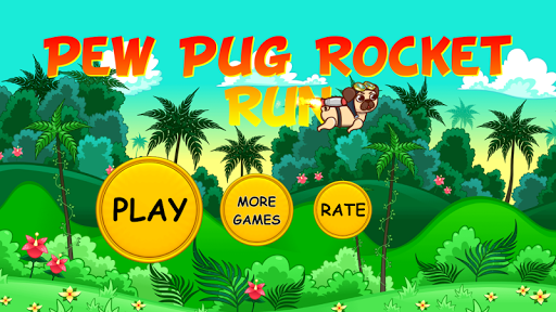 Pew Pug Rocket Run game (apk) free download for Android/PC/Windows screenshot