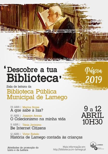 Descobre a tua Biblioteca | Férias da Páscoa'19