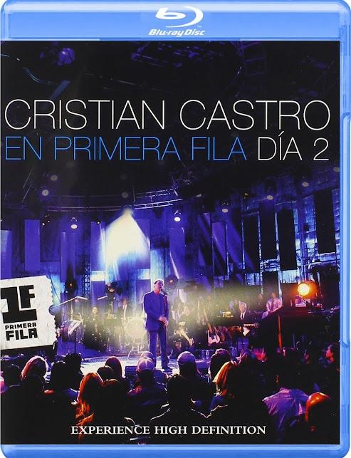 Cristian Castro: En Primera Fila: Día 2 [BD25]