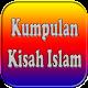 Download Kumpulan Kisah ISLAM For PC Windows and Mac
