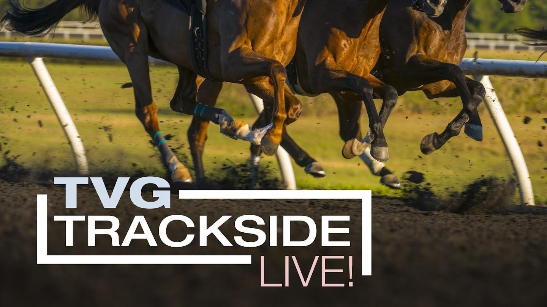 TVG Trackside Live!