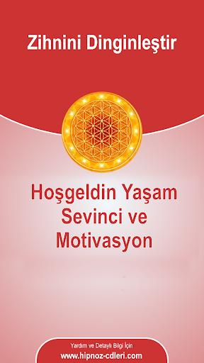 Yaşam Sevinci ve Motivasyon