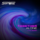 Together Alone (The Remixes)