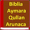 Biblia Aymara, Qullan Arunaca APK