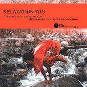 Relaxation Yog (Calm And Mellow Music For Meditation To Achieve Relaxation)