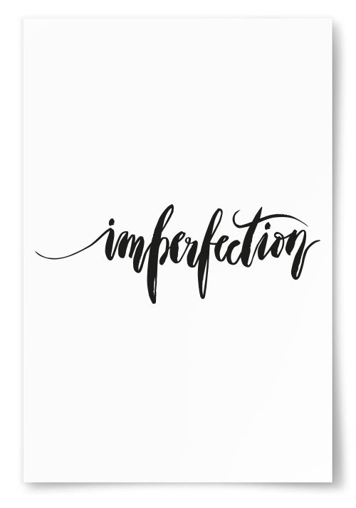 """Poster """"Imperfection"""""""