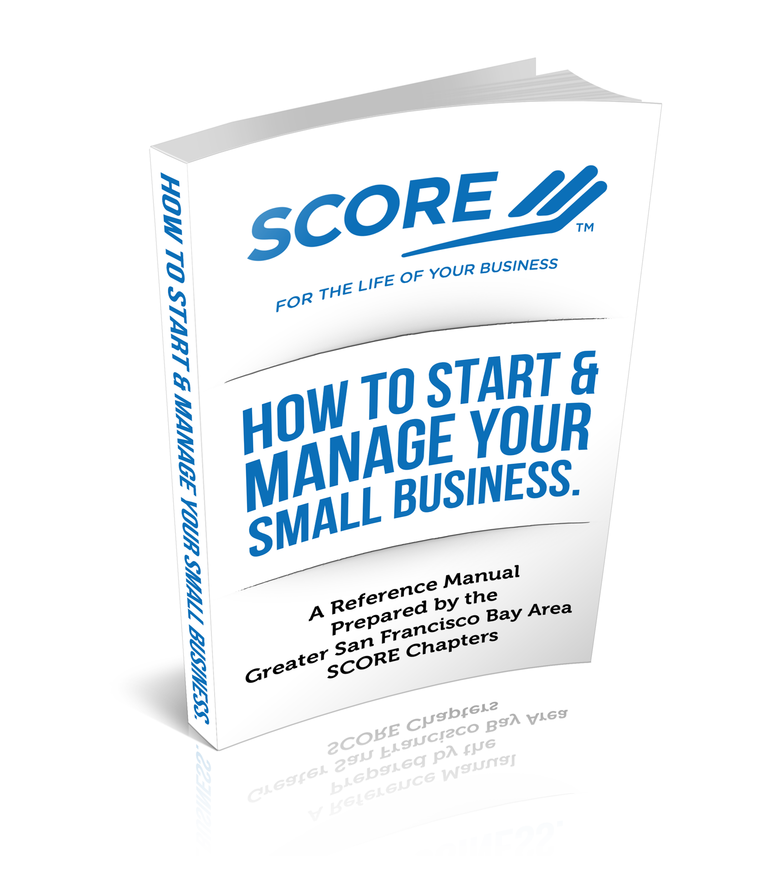 East Bay Score Start Manage Business Manual