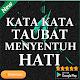 Download Kata Kata Taubat Menyentuh Hati For PC Windows and Mac