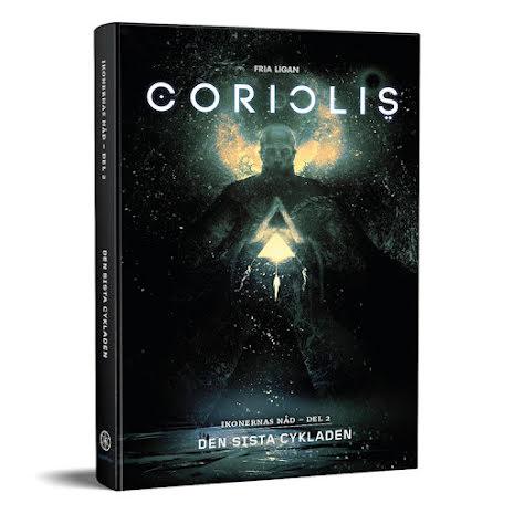 Coriolis - Den sista cykladen
