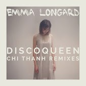 Disco Queen (Chi Thanh Remixes)