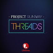 Project Runway: Threads